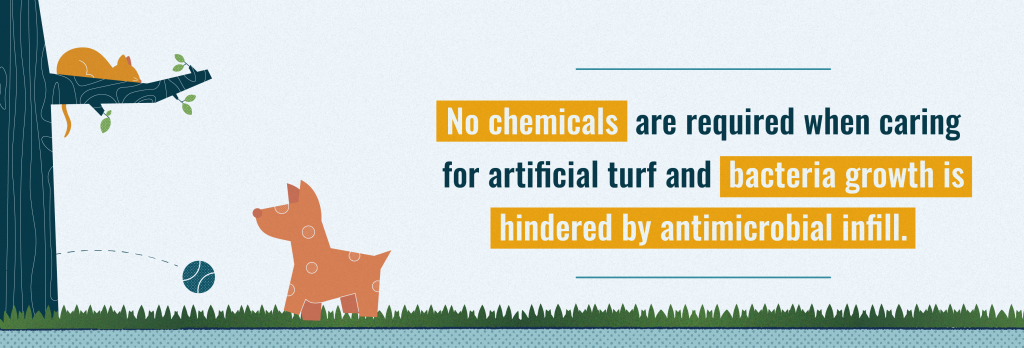 Artificial grass does not require chemicals to clean it.