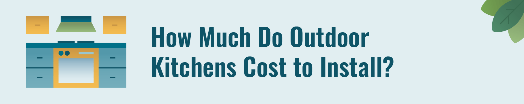 How much do outdoor kitchens cost to install?