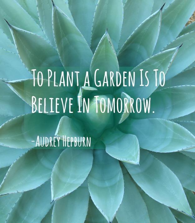 Audrey Hepburn garden quote