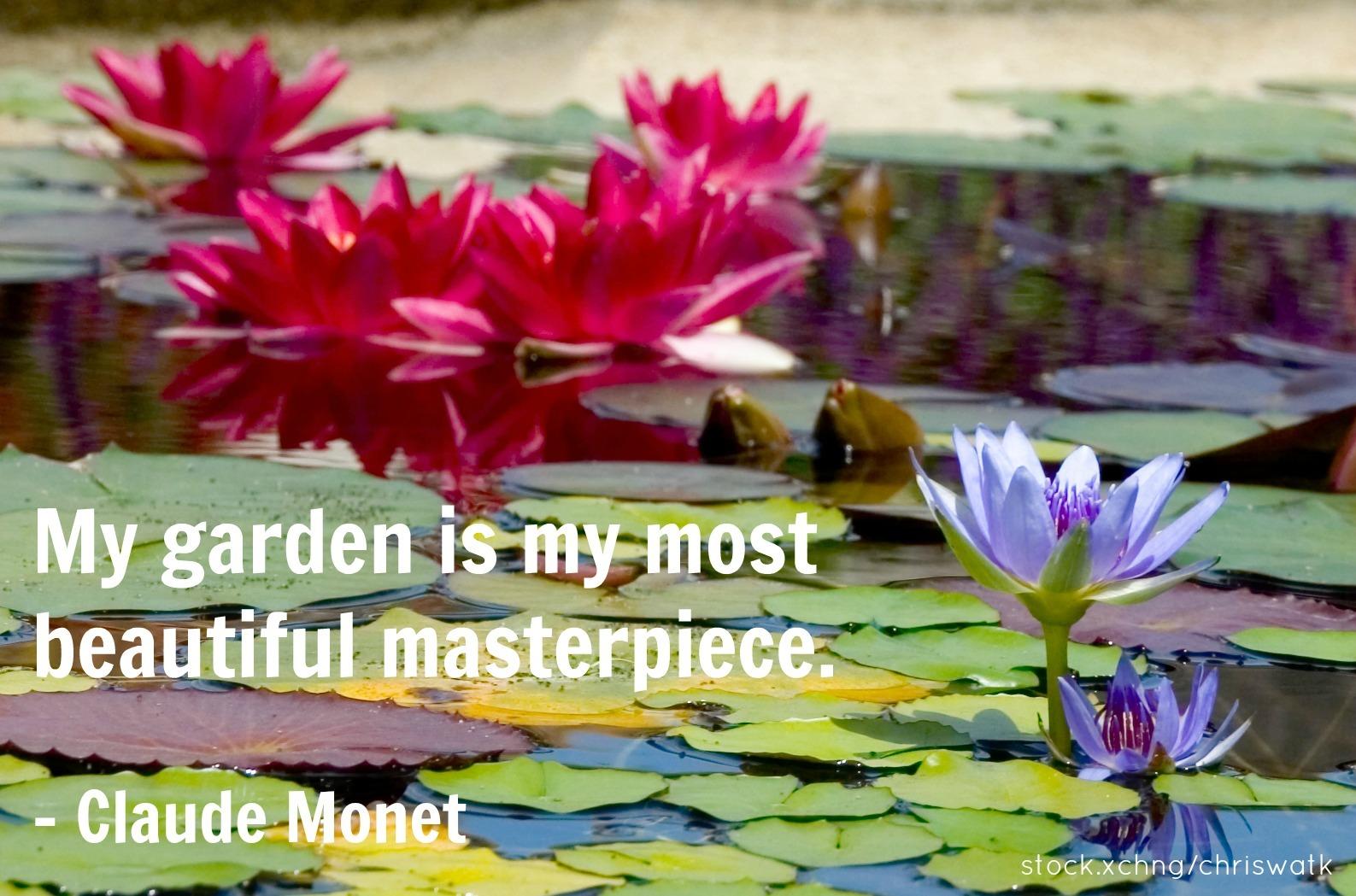 Claude Monet gardening quote