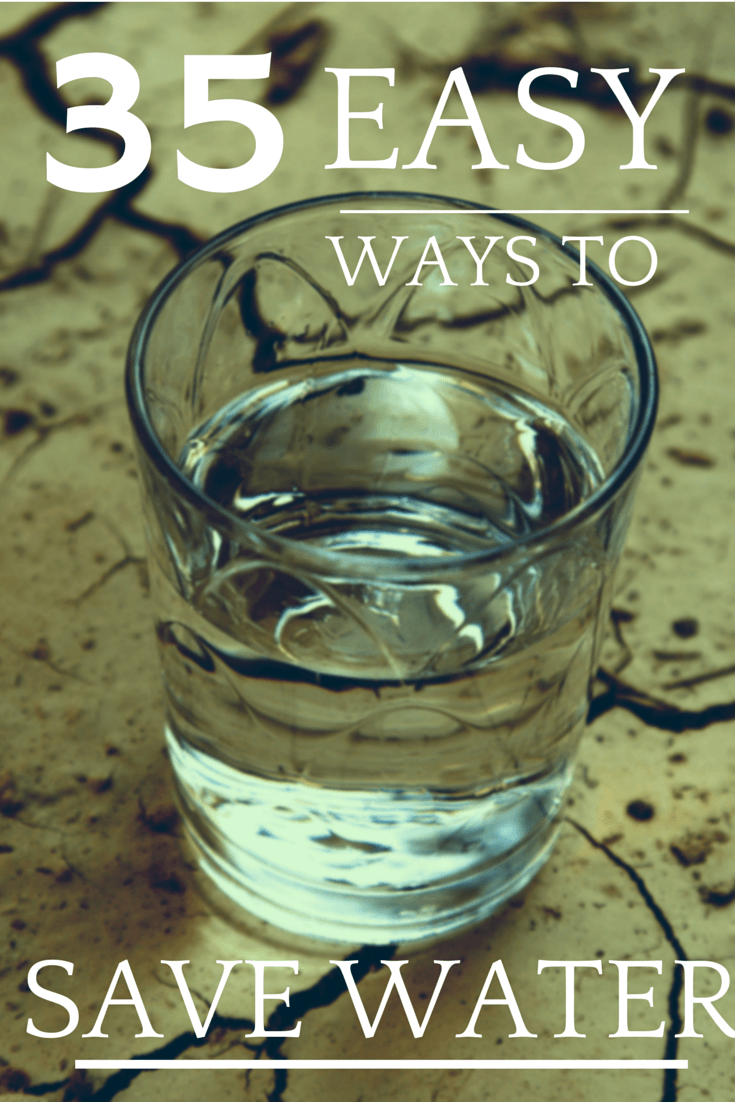 35 Easy Ways to Conserve Water