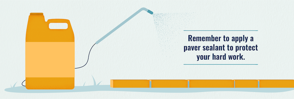 Apply a paver sealant to your paved area to protect it from wear and tear.