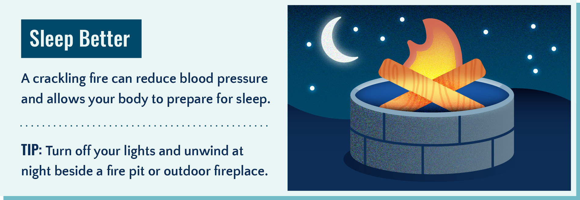 Spending time outdoors can help you sleep better at night.
